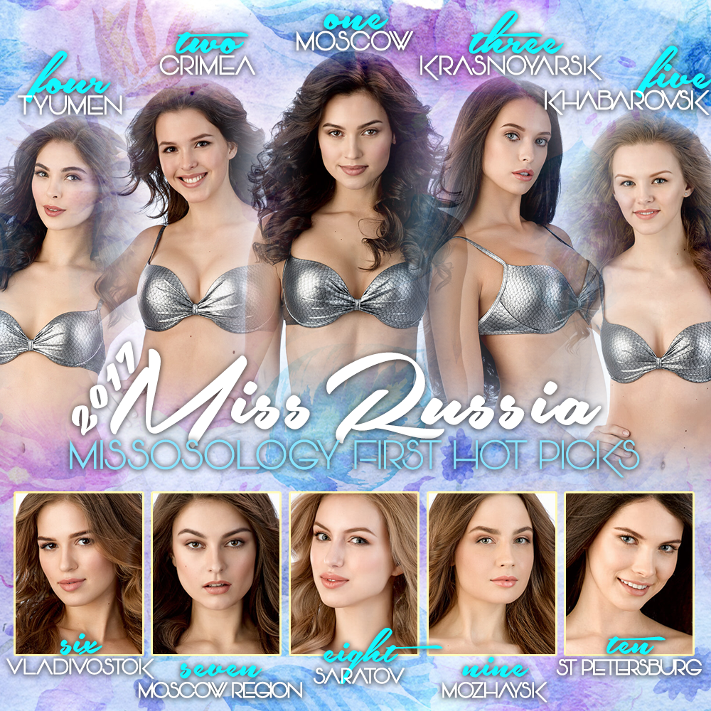 Missosology's Miss Russia 2017 First Hot Picks